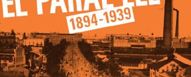 Paral·lel Avenue, 1894-1939